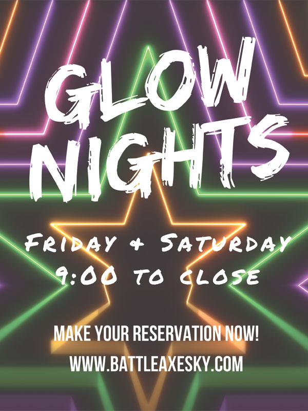 Glow Nights with Battle Axes KY